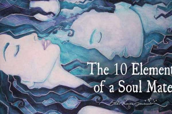 10 Elements Of The Soulmate